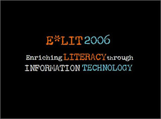 E*LIT 2006, Enriching Literacy through Information Technology