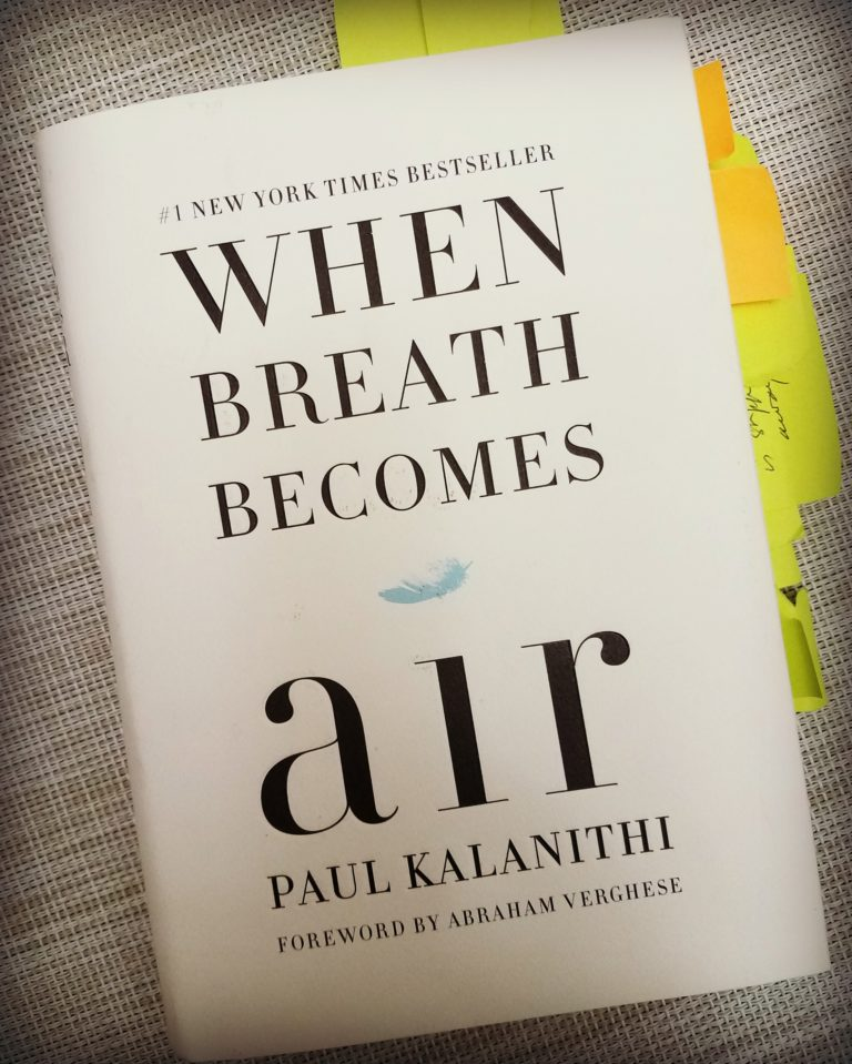 When Breath Becomes Air,  by Paul Kalanathi